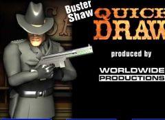 Busta Shaw Quick Draw